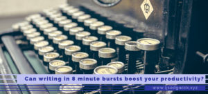 Can writing in bursts of just 8 minutes at a time really boost your productivity? Or does it prove too much of an interruption to your workflow? Click here to find out.