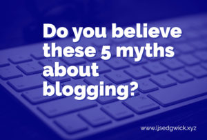 Content marketing has finally come of age, but that just means many people still believe these myths about blogging. Click here to explore the reality.