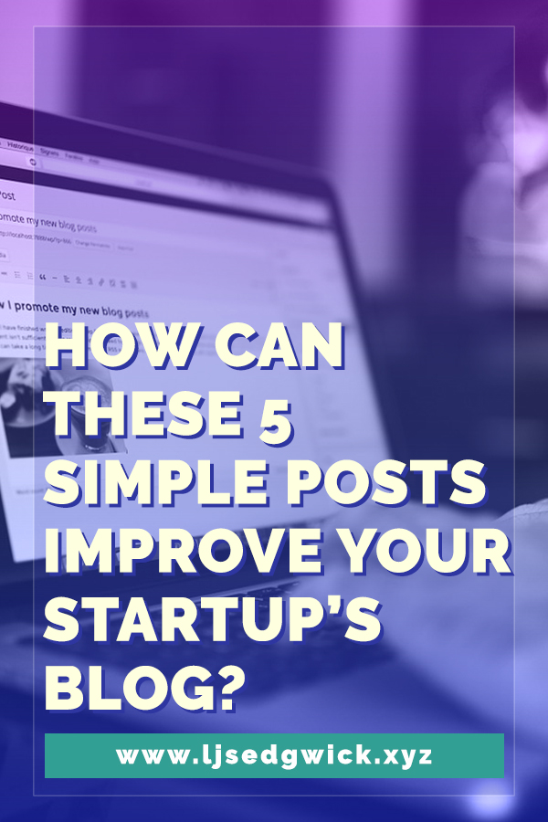 If you've been stuck on what to include on your startup's blog, try these 5 simple posts to make your blog a lead magnet, instead of a dead weight.