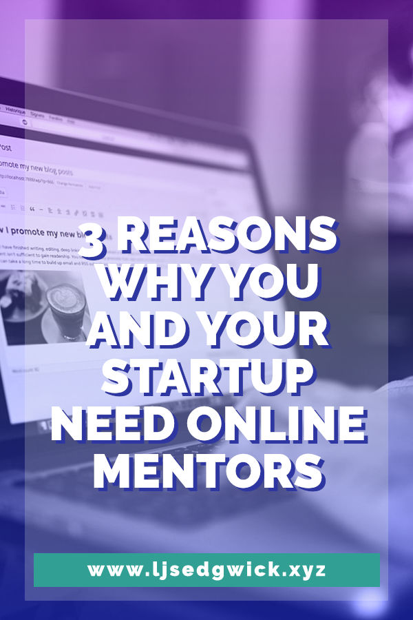 You might not have the time or money to hire a mentor. But you can still learn a lot from online mentors. Click here to learn 3 reasons why you need them.