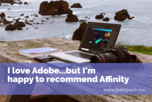 I love Adobe…but I'm happy to recommend Affinity