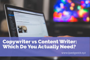 Copywriter vs content writer: Which one do you actually need?